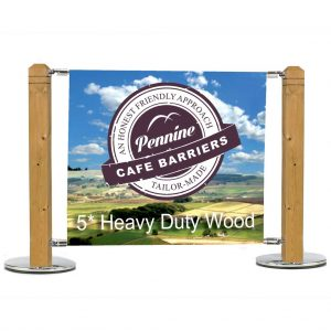 Cafe Barriers and Cafe Banners From Pennine Cafe Barriers 5* Heavy Duty Wooden Post System